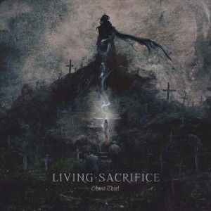 livingsacrifice-ghostthief